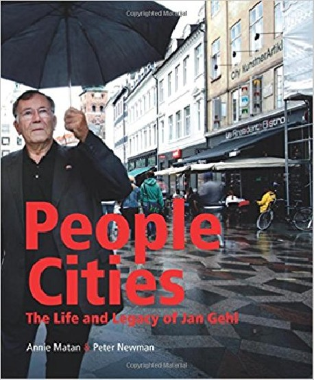 People Cities - The Life and Legacy of Jan Gehl