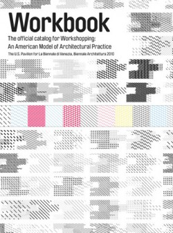 Workbook the official catalog for workshopping: an american model of architectural practice