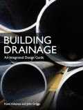 Building Drainage - An Integrated Design Guide