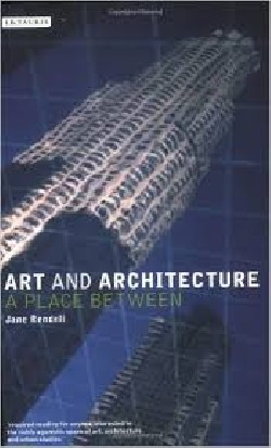 Art and Architecture. A place Between