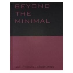 Beyond the Minimal: Artec, Adolf Krischanitz, PauHof, Riegler-Riewe