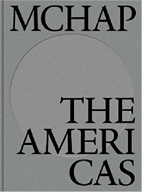 MCHAP The Americas Book 1 Mies Crown Hall Americas Prize