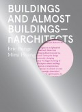 Buildings and Almost Buildings nArchitects