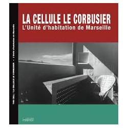 La cellule Le Corbusier L´unité d´habitation de Marseille