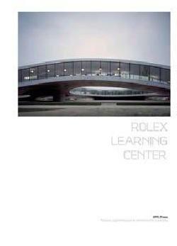 Rolex Learning Center SANAA Kazuyo Sejima Ryue Nishizawa