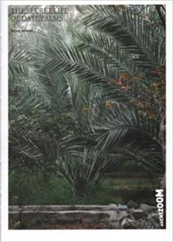 The Secret Life of Date Palms