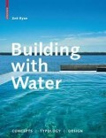 Building With Water concepts typology design