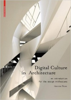 Digital Culture in Architecture - an introduction for the design professions