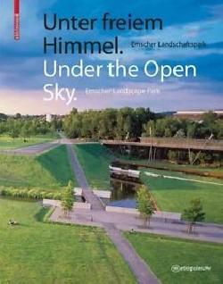 Under the open sky Emscher Landscape park