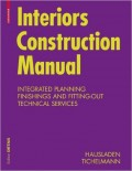 Interiors Construction Manual: Integrated Planning, Finishings and Fitting-Out, Technical Services