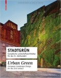 Urban Green European Landscape Design for the 21 st century