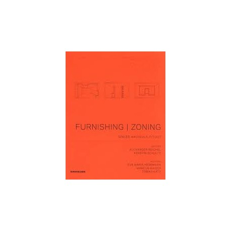 Furnishing | Zoning - spaces, materials, fit-out