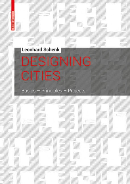 Designing cities Basics principles projects