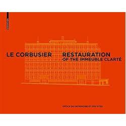 Le Corbusier & Pierre Jeanneret Restoration of the Clarté Building, Geneva