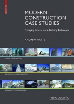 Modern Construction Case Studies Emerging Innovation in Building Techniques