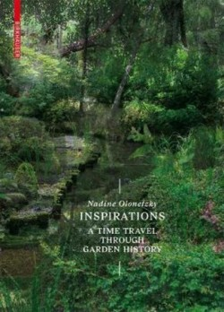 Nadine Olonetzky INSPIRATIONS Time Travel Through Garden History