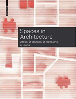 Spaces in Architecture Areas, Distances, Dimensions