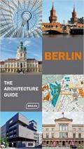 Berlin The Architecture Guide