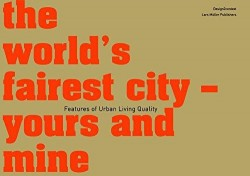 The World's Fairest City yours and mine