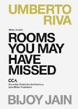 Rooms you may have missed Umberto Riva Bijoy Jain