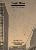Tabula Plena Forms of Urban Preservation