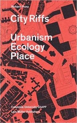 City Riffs Urbanism Ecology Place