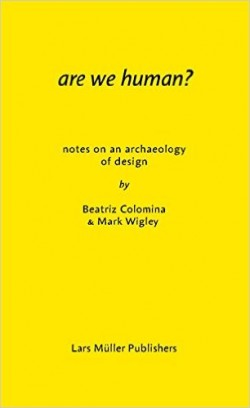 Are we human Notes on archaeology of design