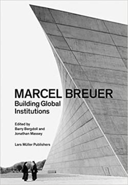 Marcel Breuer Building Global Institutions