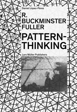 R. Buckminster Fuller Pattern-Thinking