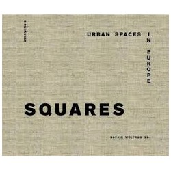 Squares Urban Spaces in Europe