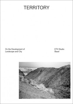 Territory On the Development of Landscape and City