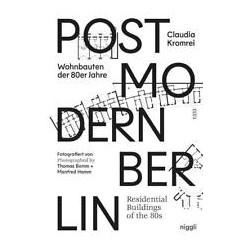 Postmodern Berlin Residential Buildings of the 80s