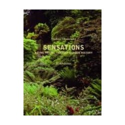 Sensations - A Time Travel Through Garden History