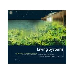Living Systems Innovate materials and technologies for landscape architecture