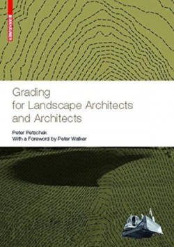 Grading for landscape architects and architects