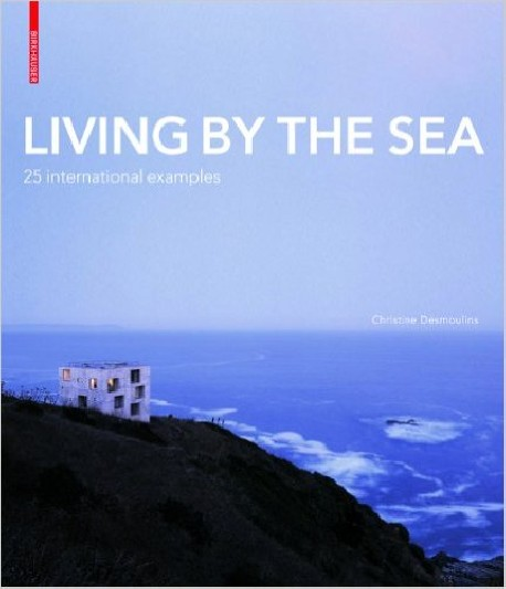 Living By The Sea 25 international examples