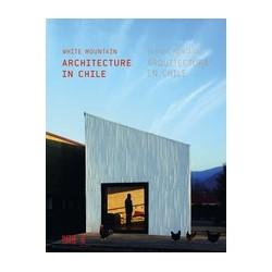 White Mountain Architecture in Chile Blanca Montana Arquitectura en Chile