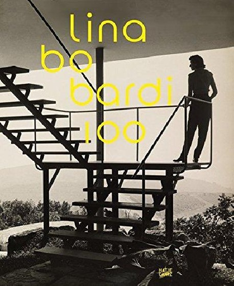 Lina Bo Bardi 100 Brazil's alternative path to modernism