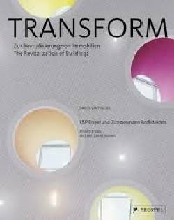 Transform The  revitalization of Buildings
