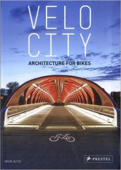 Velo City - architecture for bikes