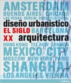 Urbanismo e Arquitectura el Siglo XX