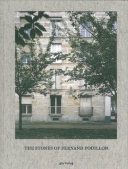 The Stones of Fernand Pouillon An Alternative Modernism in French Architecture