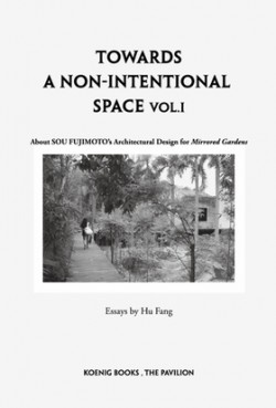 Towards a Non-intentional Space Vol. I