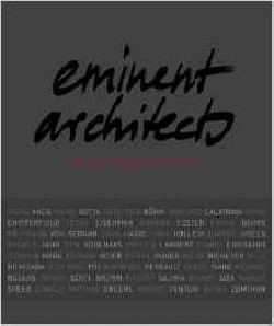Eminent Architects - Seen by Ingrid von Kruse