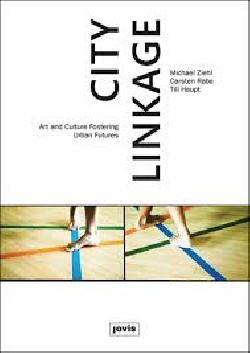 City Linkage Art and Culture Fostering Urban Futures