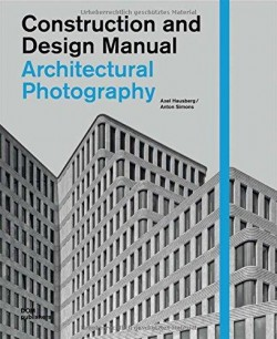 Construction and Design Manual - Architectural Photography