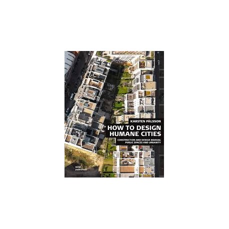 How to Design Humane Cities