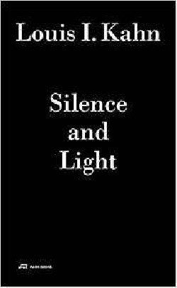 Louis I. Kahn. Silence and Light  audio+book