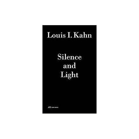 Louis I. Kahn. Silence and Light  audio+book