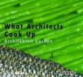 What Architects Cook Up